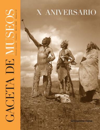 Gaceta de Museos -  Num. 37 (2006) X Aniversario