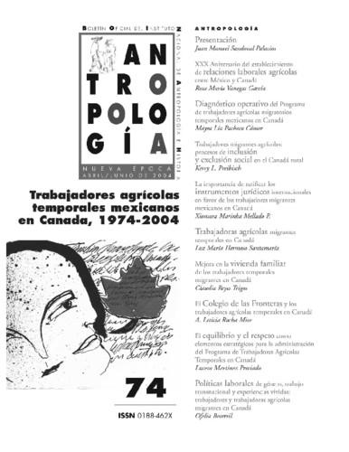 Antropología Num. 74 (2004) Trabajadores agrícolas temporales mexicanos en Canada, 1974-2004