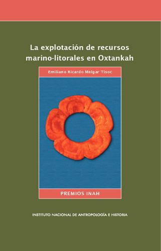 La explotación de recursos marino-litorales en Oxtankah