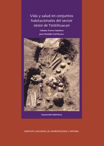 Vida y salud en conjuntos habitacionales del sector oeste de Teotihuacan