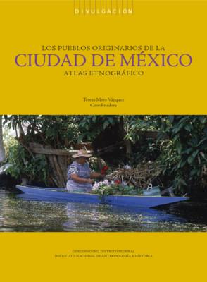 Los pueblos originarios de la Ciudad de México