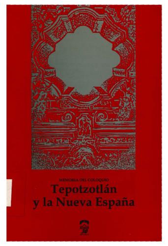 Tepotzotlán y la Nueva españa