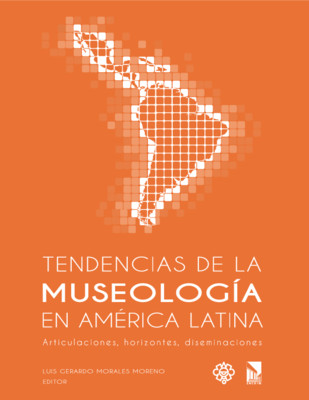 Tendencias de la Museología en América Latina