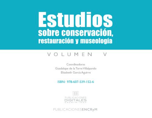 Estudios sobre conservación, restauración y museología V