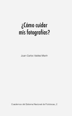 ¿Cómo cuidar mis fotografías?
