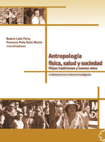 Antropología física, salud y sociedad