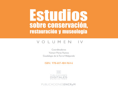 Estudios sobre conservación, restauración y museología IV