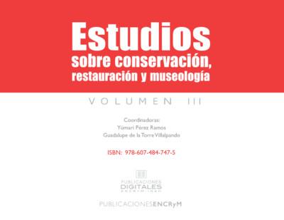 Estudios sobre conservación, restauración y museología III