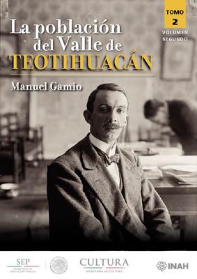 La población del Valle de Teotihuacán. Tomo II Volumen segundo