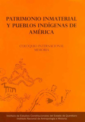 Patrimonio Inmaterial y Pueblos Indígenas de América