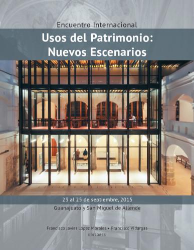 Encuentro Internacional. Usos del Patrimonio: Nuevos escenarios