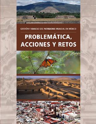 Gestión y manejo del Patrimonio Mundial en México