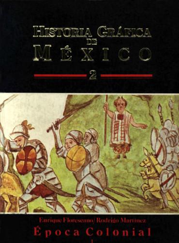 Historia Gráfica de México 2