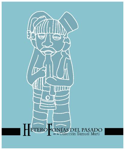 Heterofonías del pasado en la Colección Samuel Martí