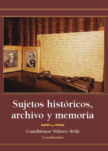 Sujetos históricos, archivo y memoria