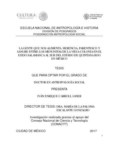 La gente que nos alimenta. Herencia, parentesco y sangre entre los menonitas de la vieja colonia en el ejido Salamanca al sur del Estado de Quintana Roo en México