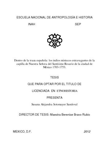 Dentro de la traza española: los indios mixtecos extravagantes de la capilla de Nuestra señora del Santisimo Rosario de la Ciudad de México 1703, 1753