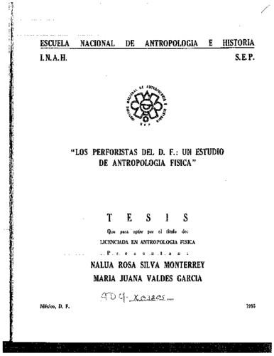 Los perforistas del D.F.: un estudio de antropología física