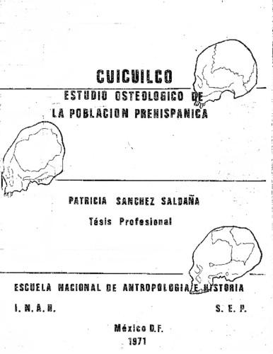 Cuicuilco: estudio osteológico de la población prehispánica