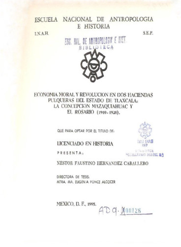 Economía, moral y revolución en dos haciendas pulqueras del Estado de Tlaxcala :  La Concepción Mazaquiahuac y El Rosario (1910-1920)