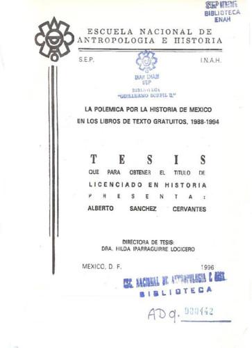 La polémica por la historia de México en los libros de texto gratuitos, 1988-1994