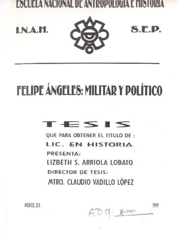 Felipe Angeles : militar y político