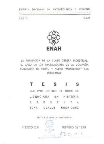 """La formación de la clase obrera industrial :  el caso de los trabajadores de la compañía Fundidora de fierro y acero """"Monterrey"""" S. A. (1900-1923)"""
