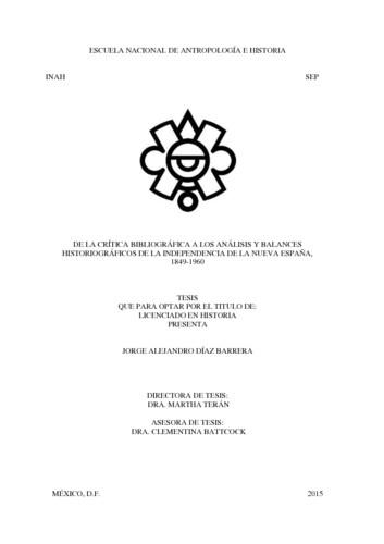 De la crítica bibliográfica a los análisis y balances historiográficos de la independencia de la Nueva España. 1849-1960