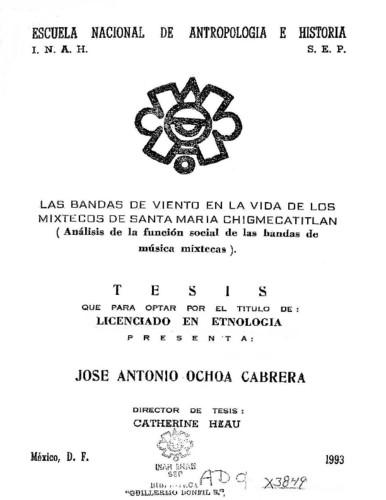 Las bandas de viento en la vida de los mixtecos de Santa María - Chigmecatitlán: análisis de la función social de las bandas de música mixtecas
