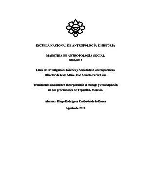 Transiciones a la adultez: incorporación al trabajo y emancipación en dos generaciones de Tepoztlán, Morelos