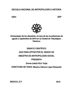 Antropología de los desastres: el caso de las inundaciones de agosto y septiembre de 2010 en la Ciudad de Tlacotalpan, Veracruz