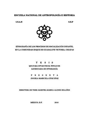 Etnografía de los procesos de socialización infantil en la comunidad zoque de Guadalupe Victoria, Chiapas