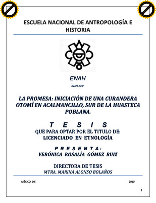 La promesa: iniciación de una curandera otomí en Acalmancillo, sur de la Huasteca Poblana