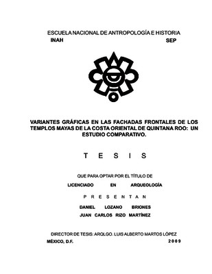 Variantes gráficas en las fachadas frontales de los templos mayas de la costa oriental de Quintana Roo: un estudio comparativo