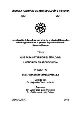 Investigación de la cadena operativa de artefactos líticos sobre batolitos graníticos en el proceso de producción en El Arenoso, Sonora