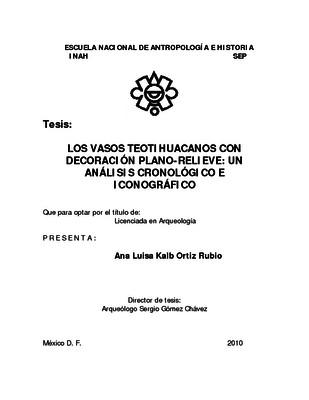 Los vasos teotihuacanos con decoración plano-relieve: un análisis cronológico e iconográfico