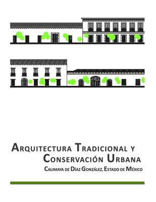 Arquitectura tradicional y Conservación urbana