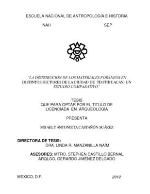 La distribución de los materiales foráneos en distintos sectores de la ciudad de Teotihuacan: un estudio comparativo