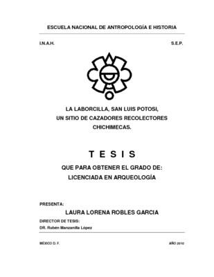 La laborcilla, San Luis Potosí: un sitio de cazadores recolectores chichimecas