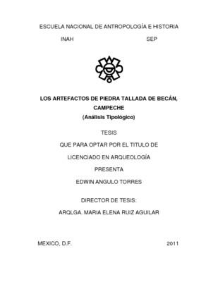 Los artefactos de piedra tallada de Becán, Campeche (Análisis tipológico)