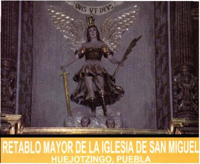 Retablo Mayor de la Iglesia de San Miguel
