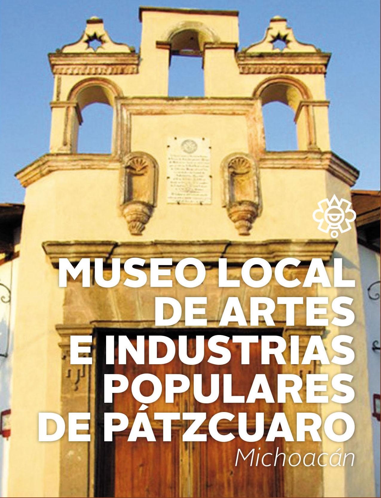 Museo Local de Artes e Industrias Populares de Pátzcuaro