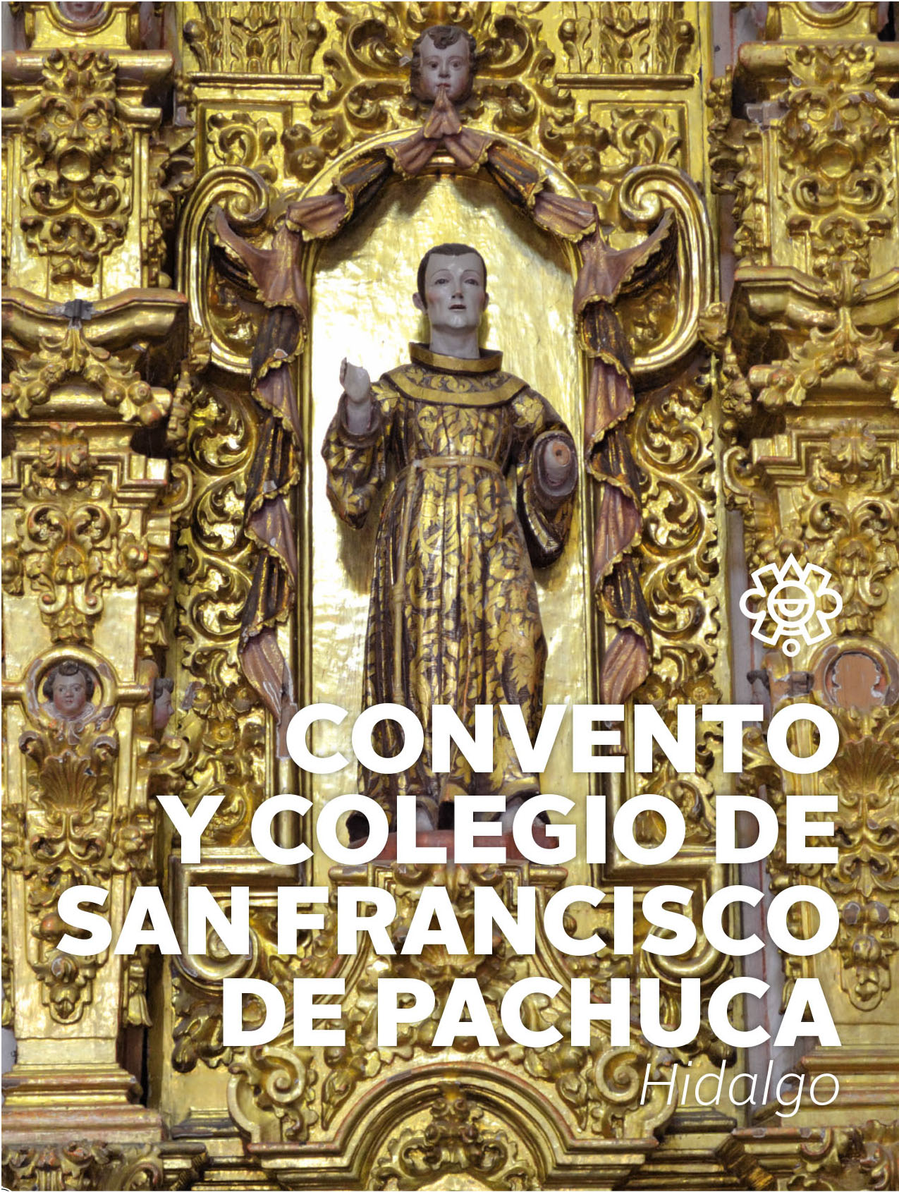 Convento y Colegio de San Francisco de Pachuca