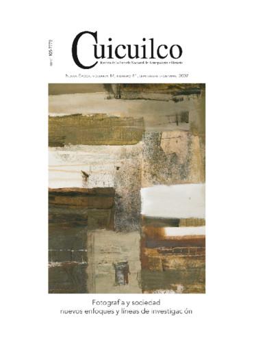 Cuicuilco Vol. 14 Num. 41 (2007) Fotografía y sociedad nuevos enfoques y líneas de investigación