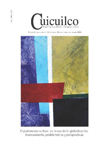 Cuicuilco Vol. 13 Num. 38 (2006) El patrimonio cultural en la era de la globalización. Acercamiento, problemática y perspectivas