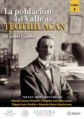 La población del Valle de Teotihuacán. Tomo I Volumen Primero
